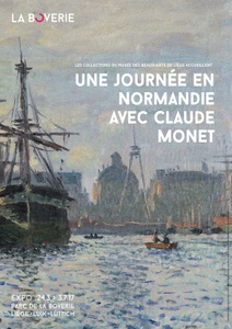 24.03.2017 > 03.07.2017: A day in Normandy with Claude Monet