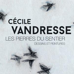 Exposition Cécile Vandresse