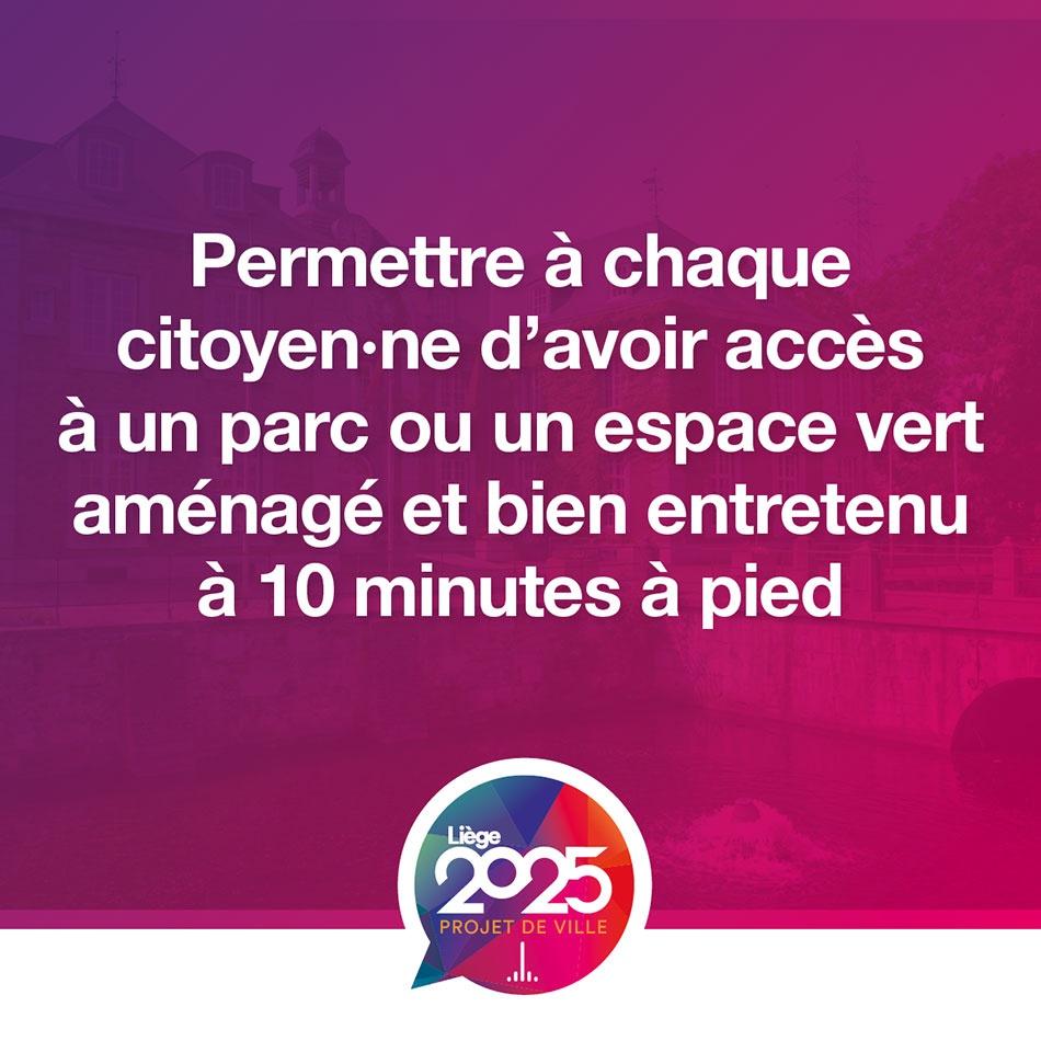 Programme stratégique transversal   permettre à chaque citoyen·ne d'avoir accès à un parc ou un espace vert aménagé et bien entretenu à 10 minutes à pied