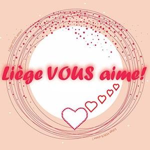 """""""Liège Vous Aime"""" encore plus!"""